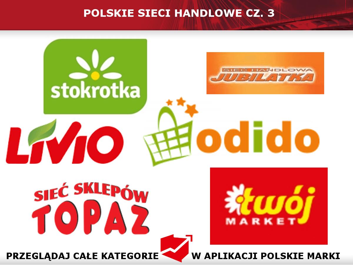 Polskie sieci handlowe cz.3