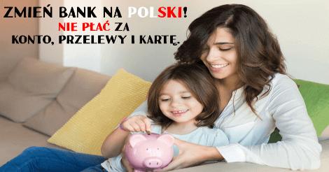 darmowe konto w polskim banku